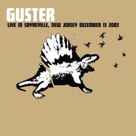 I Spy (Live in Sayreville, NJ - 12/13/03) 2004 Guster