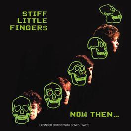 Now Then 1994 Stiff Little Fingers