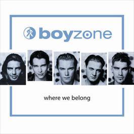 Where We Belong 2010 Boyzone