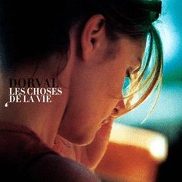 Les Choses De La Vie 2003 Dorval