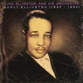 Early Ellington 1927-1934 1993 Duke Ellington & His Orchestra