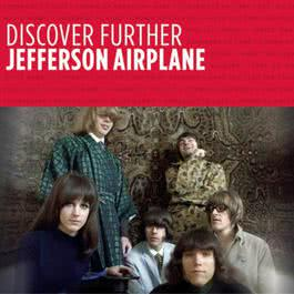 Discover Further 2007 Jefferson Airplane