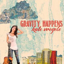 Gravity Happens 2011 Kate Voegele