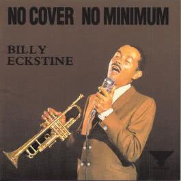 No Cover No Minimum 1992 billy eckstine