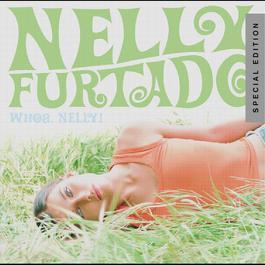 Whoa, Nelly! 2008 Nelly Furtado