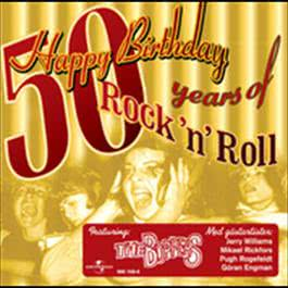Happy Birthday - 50 years of Rock 'n' Roll 2004 The Boppers