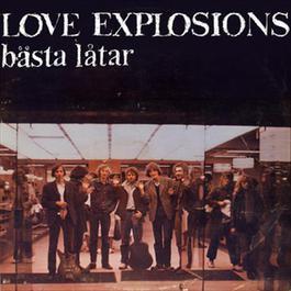 Love Explosions bästa låtar 1971 Love Explosion
