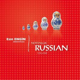 Nostalgic Russian Tzigane 2010 Esin Engin Orkestrasi