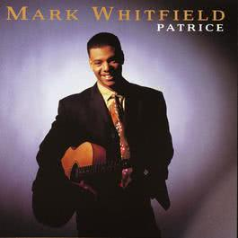 Trouble At The South Bend (Album Version) 1991 Mark Whitfield