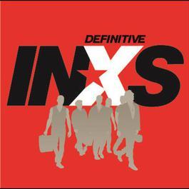 Definitive INXS 2002 Inxs