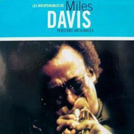 Les Indispensables De Miles Davis 2001 Miles Davis
