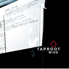 Mine (Online Music) 2003 Taproot