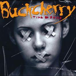 Time Bomb 2009 Buckcherry