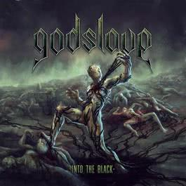 Into The Black 2011 Godslave