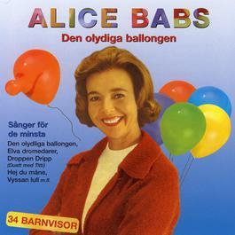 Den olydiga ballongen 2011 Alice Babs