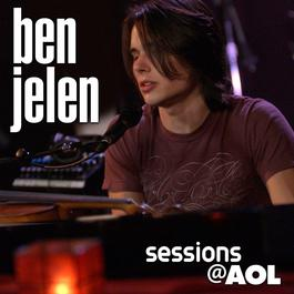 She'll Hear You (Sessions@AOL Version) 2004 Ben Jelen