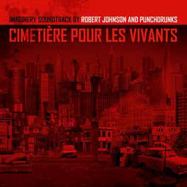 Cimetiére Pour Les Vivants 2012 Robert Johnson