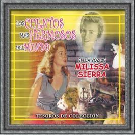 Tesoros De Colección - Los Cuentos Mas Hermosos Del Mundo En La Voz De Milissa Sierra 2006 Milissa Sierra