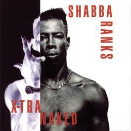 X-Tra Naked 1992 Shabba Ranks