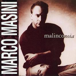 Malinconoia 1992 Marco Masini