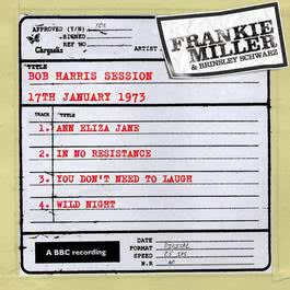 Bob Harris Session (17th January 1973) 2011 Frankie Miller