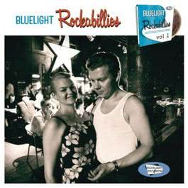 Bluelight Rockabillies Vol. 1 2011 Various Artists
