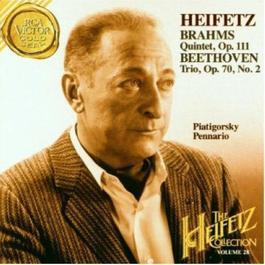 Brahms: Quintet, Op. 111 / Beethoven: Piano Trio, Op. 70, No. 2 (Heifetz Collection, Vol. 28) 1997 Jascha Heifetz