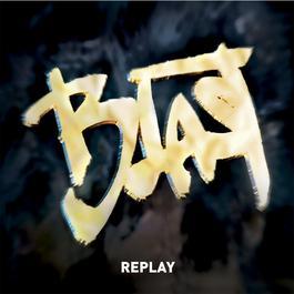 Replay 2009 Blast