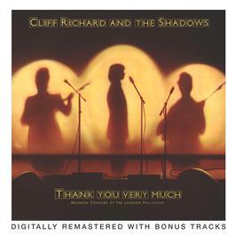 Thank You Very Much - London Palladium Reunion Concert 2004 Cliff Richard