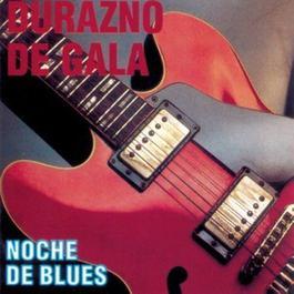 Coleccion De Rock Nacional - Noche De Blues 2004 Durazno De Gala