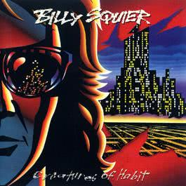 Creatures Of Habit 2010 Billy Squier