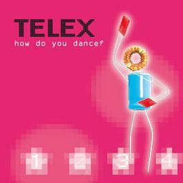 How Do You Dance 2006 Telex
