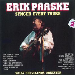 Synger Evert Taube (Volume 2) 2011 Erik Paaske