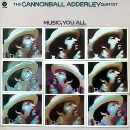 Music, You All 2008 Cannonball Adderley
