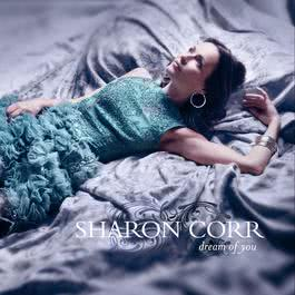 Dream Of You 2010 Sharon Corr