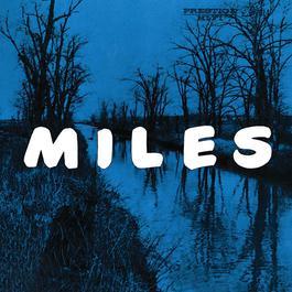 Miles: The New Miles Davis Quintet  [Rudy Van Gelder Remaster] 2009 Miles Davis