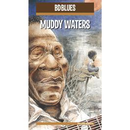 อัลบั้ม BD Blues: Muddy Waters