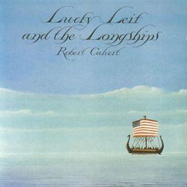 Lucky Leif And The Longships 2007 Robert Calvert