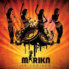So Remixed 2009 Marika