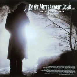 Es Ist Mitternacht, John 2006 Dieter Thomas Heck