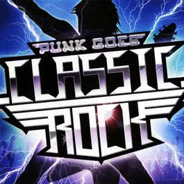 Punk Goes Classic Rock 2010 Various Artists