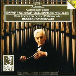 "Saint-Saëns: Symphony No.3 ""Organ"" 1982 Charles Camille Saint-Saens"