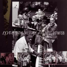 The Best Of MFSB:  Love Is The Message 1995 MFSB