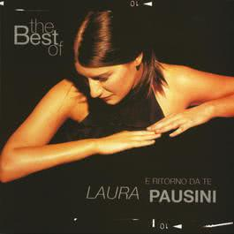 The Best Of Laura Pausini - E Ritorno Da Te 2004 Laura Pausini