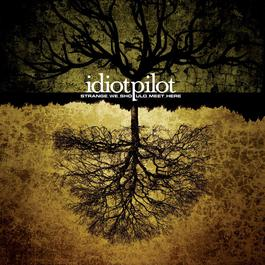 Arrhythmia (Album Version) 2004 Idiot Pilot