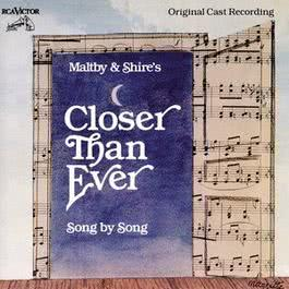 Closer Than Ever (Original Broadway Cast Recording) 1993 ORIGINAL CAST RECORDING