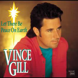 Let There Be Peace On Earth 1993 Vince Gill