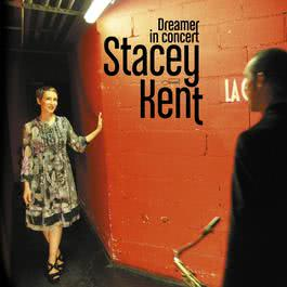 Dreamer In Concert 2011 Stacey Kent