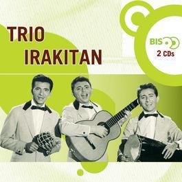 Nova Bis - Trio Irakitan 2005 Trio Irakitan