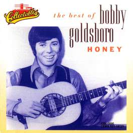 Honey - The Best Of Bobby Goldsboro 2008 Bobby Goldsboro